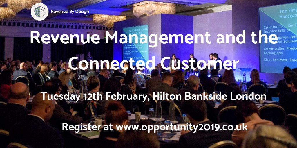 Revenue Management and the Connected Customer, Opportunity 2019, Revenue by Design