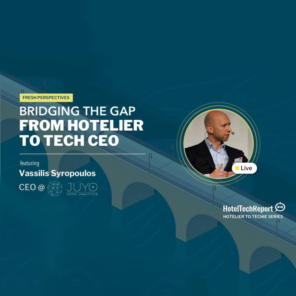 Bridging the gap from Hotelier to Tech CEO - Juyo Analytics - Vassilis Syropoulos