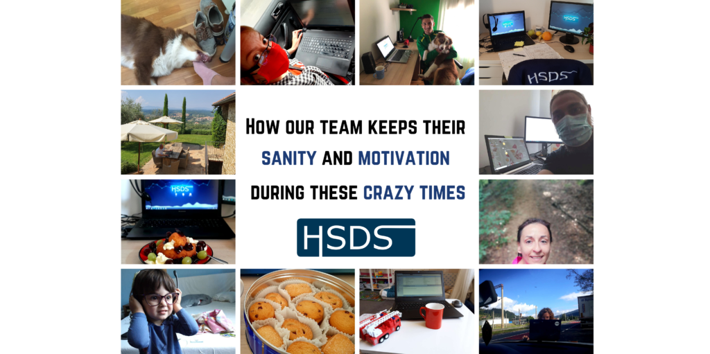 HSDS- How our team keeps their sanity and motivation during these crazy times - COVID-19